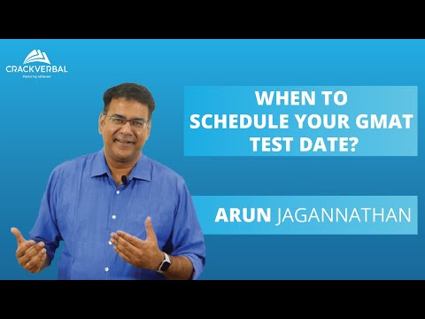 When To Schedule Your GMAT Test Date?