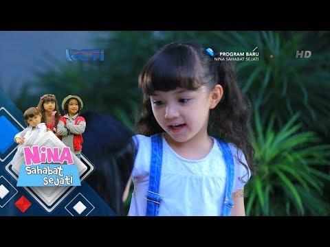 NINA SAHABAT SEJATI - Ternyata Nina Sangat Berhati Mulia Yaa [17 Mei 2018]
