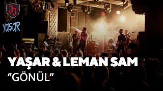 Yaşar \u0026 Leman Sam - Gönül @ Jolly Joker Ankara