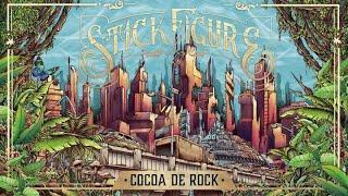 """Stick Figure – """"Cocoa de Rock"""""""