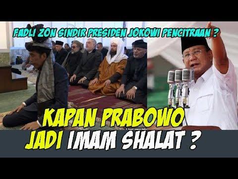 FADLI ZON SINDIR PRESIDEN JOKOWI PENCITRAAN....KAPAN PRABOWO JADI IMAM SHOLAT