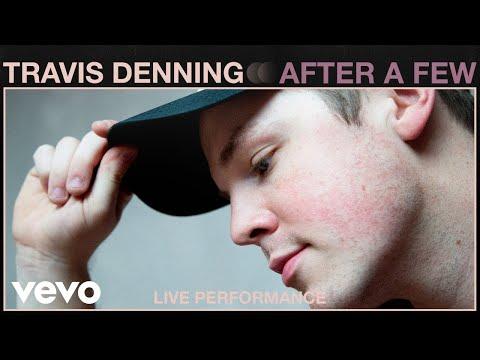 Travis Denning - After A Few (Live Performance) | Vevo