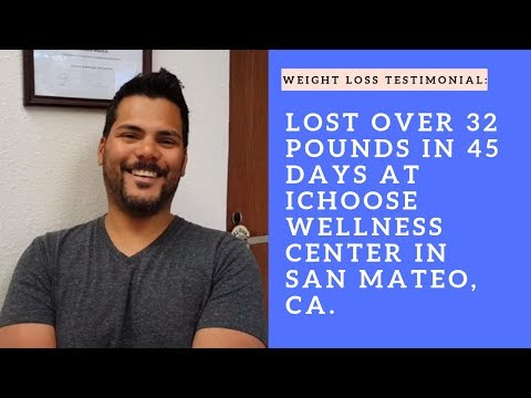 Angel has lost over 32 pounds in 45 days at iChoose Wellness Center in San Mateo, CA.