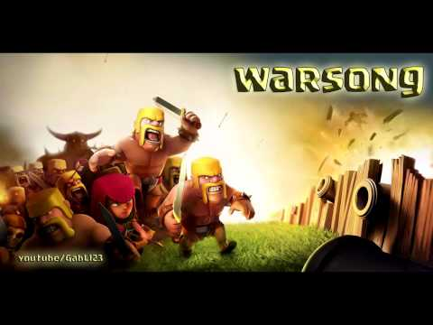 CLASH OF CLANS - CLAN WARS SONG
