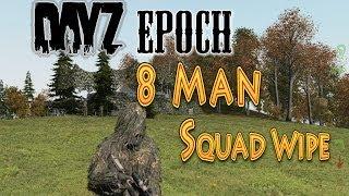 DayZ Epoch - 8 Man Squad AMBUSH with MrBlack0ut81 - Ep8