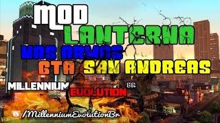 MOD LANTERNA NAS ARMAS GTA SAN ANDREAS
