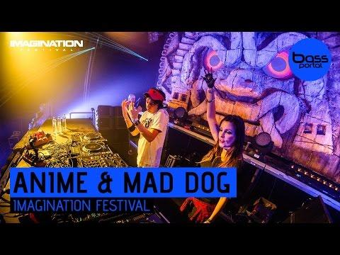 AniMe & Mad Dog - Imagination Festival 2016 [Bass Portal]