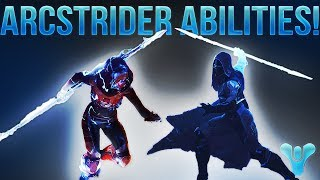 Destiny 2. ARCSTRIDER ABILITIES REVEALED! Way Of The Warrior, Way Of The Wind, & NO BLINK!!!)