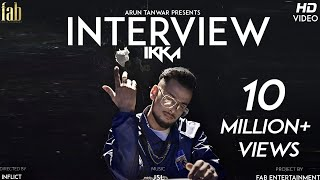 Interview | Ikka | JSL |  Official Video | 2018