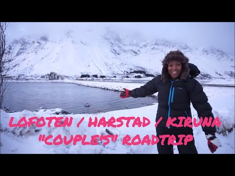 "VLOGS | Harstad Lofoten Kiruna ""COUPLE'S"" Road trip"