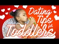 Dating Tips for Toddlers