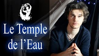 Le Verseau ~ Le Temple de l