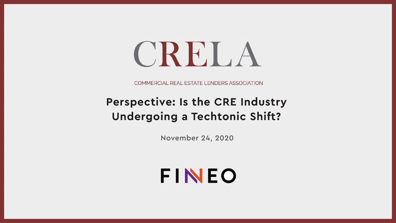 "Q4 2020 CRELA Webinar - ""Has the CRE Industry undergoing a Tectonic Shift?"""