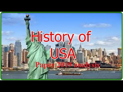 CSS|||US History Paper 2019 Analysis||| Lecture Series