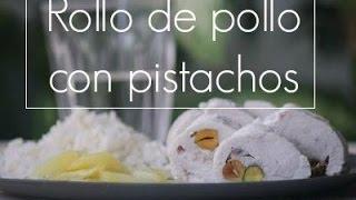 Rollo de pollo con pistachos - Rezetas de Carmen