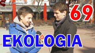 EKOLOGIA - odc. #69 MaturaToBzdura.TV