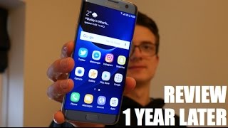 samsung galaxy s7 edge 1 year later review