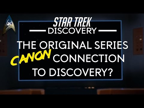 Star Trek - Discovery - CANON CONNECTION to Original Series?
