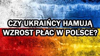 czy ukraińcy hamują wzrost płac w polsce komentarz dnia 25 iv 2017