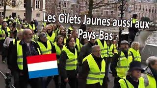 GILETS JAUNES MAINTENANT AUX PAYS-BAS ! LACHEZ RIEN !