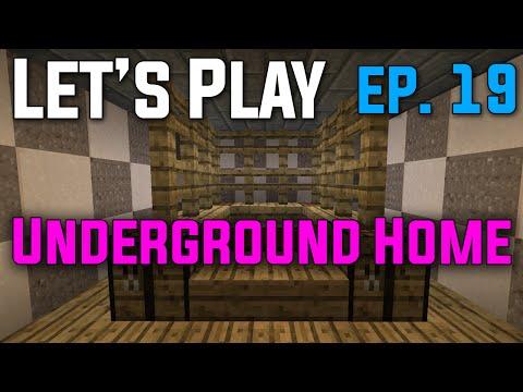 Let's Play Minecraft Survival - Episode 19 - Underground Home