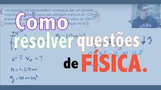 Como RESOLVER questões de Física no ENEM