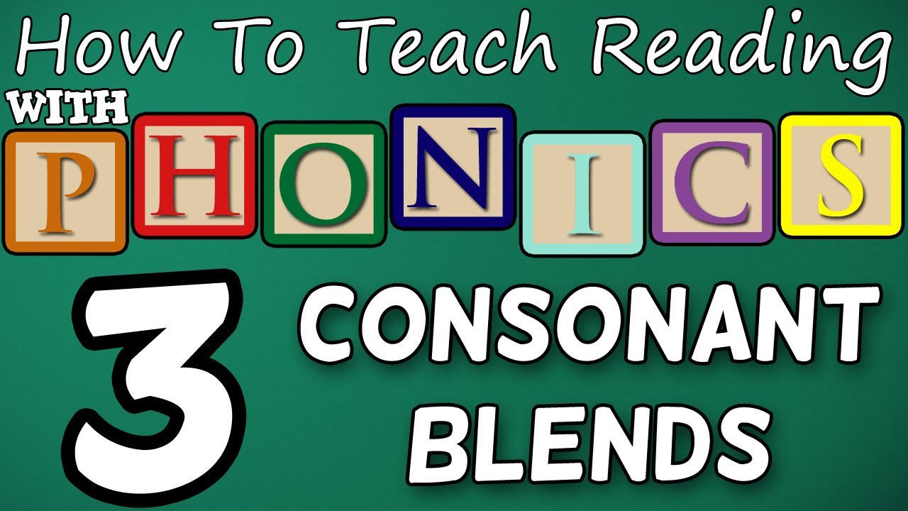 How to teach reading with phonics - 3/12 - 2 \u0026 3 Letter Consonant Blends -  Learn English Phonics! - YouTube [ 720 x 1280 Pixel ]