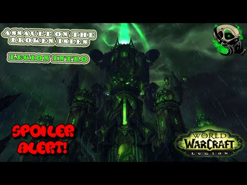 [Legion Alpha] Assault the Broken Isles- Rogue Pov- - World of Warcraft - 7.0- SPOILER