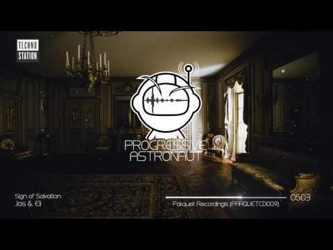 Jos & Eli - A Sign of Salvation (Original Mix) [Parquet Recordings]