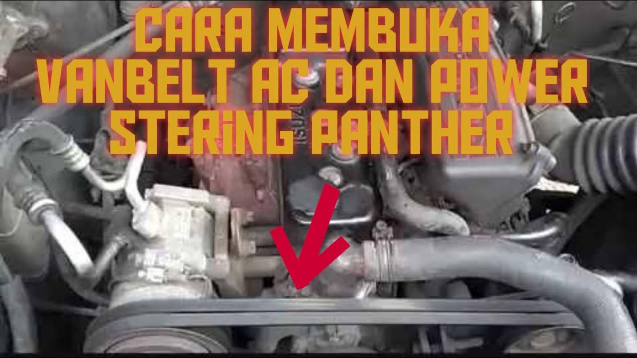 Cara Membuka Vanbelt Ac Dan Power Stering Mobil Panther