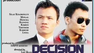 "Thadou Kuki Gospel Movie : DECISION ""make the right choice"" - Official Trailer -"