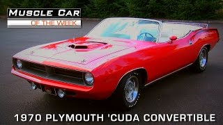 Muscle Car Of The Week Video #80: 1970 Plymouth Cuda 340 3-Speed Convertible