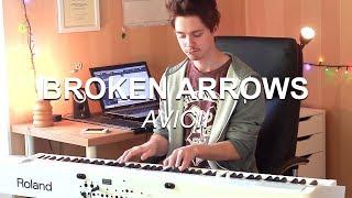 """""""Broken Arrows (Avicii)"""", Piano Solo Cover by Joel Sandberg + Lyrics"""