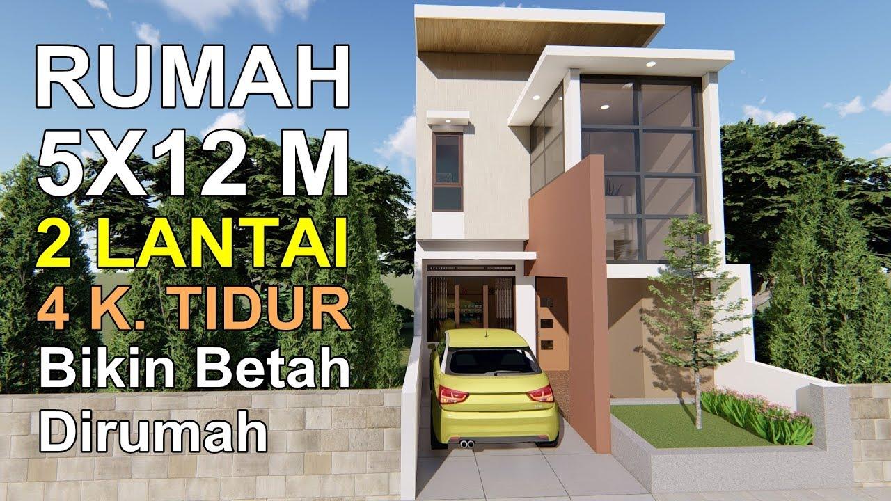 RUMAH 5X12 M_2 LANTAI 4 KAMAR TIDUR_BIKIN BETAH DIRUMAH - YouTube