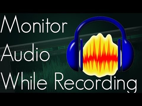 How To Monitor Audio In Audacity