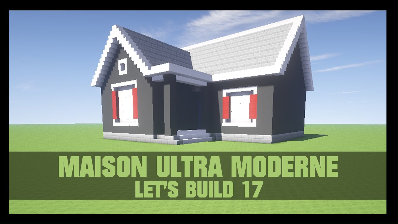 tuto comment construire une belle maison moderne dans minecraft youtube. Black Bedroom Furniture Sets. Home Design Ideas