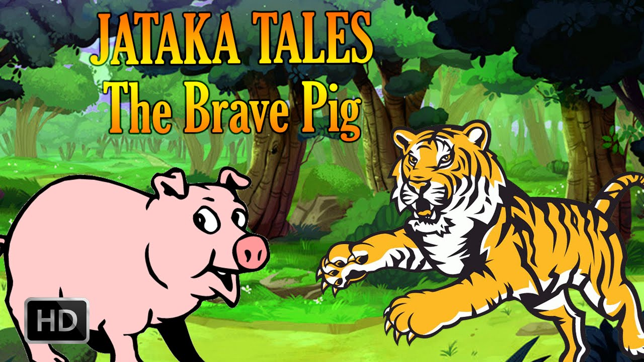 Uncategorized Animal Stories jataka tales the brave pig animal stories youtube