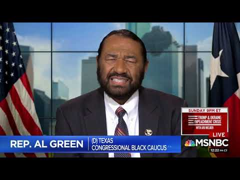 Michael Berry - Al Green: We Must Impeach Trump Because We Had Slavery In The Past
