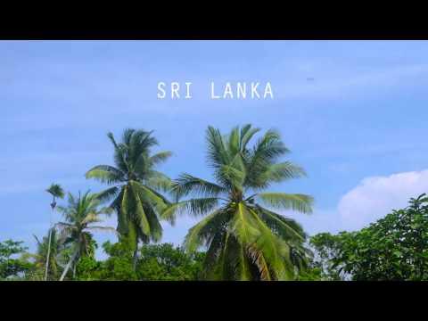 Sri Lanka 2017 (Timelapse)