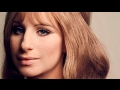Barbra Streisand: Between yesterday and tomorrow