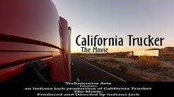 California Trucker the Movie