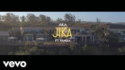 AKA - Jika ft. Yanga Chief