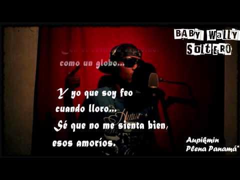 Baby Wally - Soltero (Con Letra)
