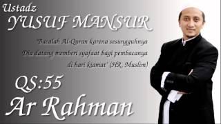 [10.46 MB] QS.55. Ar Rahman (Ust. Yusuf Mansur)