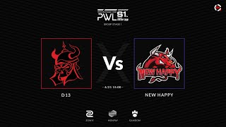 PWL S1 | D13 vs NewHappy | BO3 | MN cast