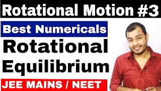 Class 11 chapter 7 | Rotational Motion 03 | Rotational Equilibrium IIT JEE / NEET | Torque Problem |