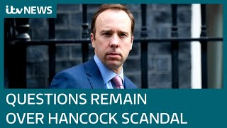 Questions remain over Matt Hancock scandal as Boris Johnson defends handling of situation