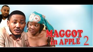 Maggot in Apple 2     - Nigeria Nollywood Movie