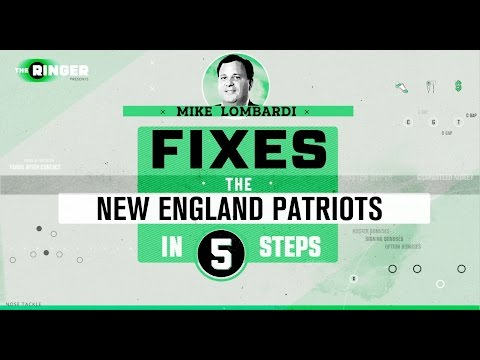 How to Fix the New England Patriots in Five Steps | Michael Lombardi | The Ringer