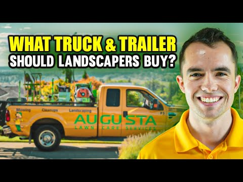 What Type of Truck and Trailer to Buy for Landscaping Business?